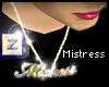 :z Necklace Mistress MC
