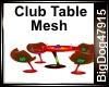 [BD] Club Table Mesh