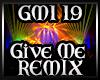 Give Me Remix Trance