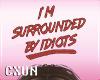 Idiots HeadSign | F/M