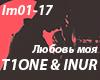 T1One&Inur-Lyubov' moya