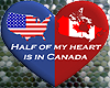 HALF MY HEART IN CANADA