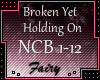 Broken Yet Holding On