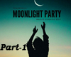 Moonlight Party P1