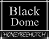 HBH Blackout Dome