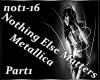 Metallica - Nothing Else