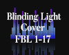 D! Blinding Light - FBL