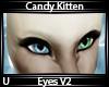 C. Kitten Eyes V2