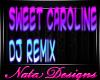 sweet caroline dj remix