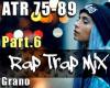 Aggr Trap Rap Mix Part.6