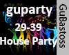Guparty- House Party