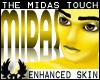 -©p (M) Midas Touch Skin