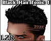 Black Hair Toxic 1