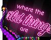★ Wild Things