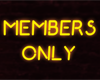 NEON MEMBERS ONLY SIGN