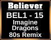 Believer REMIX