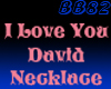 I Love U David Necklace