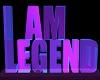 Iam Legend neon