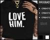 !0! Love Him