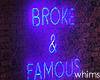 Wild Broke & Famous Neon