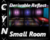 Derivable ReflectSm Room