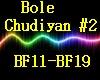 Bole Chudiyan #2