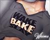 Wake Bake Slay