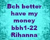 Bch better have my money