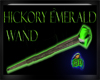 Hickory Emerald Wand
