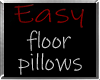 i* Easy Floor Pillows