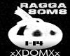 ragga bomb