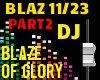 Blaze Of Glory P2