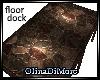 (OD) Floor/dock