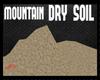 Mountain dry soil