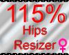 *M* Hips Resizer 115%