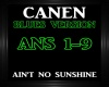 Canen~Ain't No Sunshine
