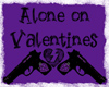 Alone on Valentines