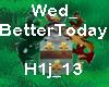 Wed_BetterToday