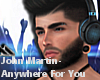 JV J.M- Anywhere for You