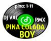 1-11 PinaColadaBoy