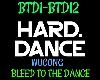 HardDance Bleed to Dance