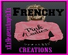 "Pink Ladies ""Frenchy"""