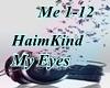 HaimKind - My Eyes