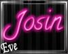 c Josin Neon Sign