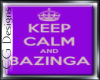 Keep Calm & Bazinga