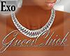 |Exo|GucciChick Chain S