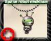 [D]Space robot necklace