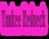 Yankee Redneck Glow Stkr