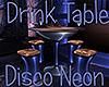 [M] Disco Neon Drink Tbl