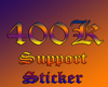 400k Support Sticker